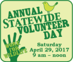 11th Annual Statewide Volunteer Day, Saturday April 29, 2017