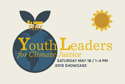 Youth Leaders for Climate Justice 2019 Showcase graphic