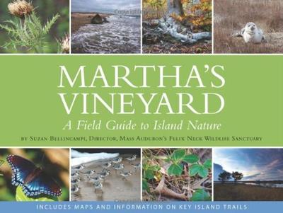"Cover of ""A Field Guide to Island Nature"" © Vineyard Stories 2014"