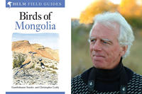 "Christopher Leahy, co-author of ""Birds of Mongolia"""